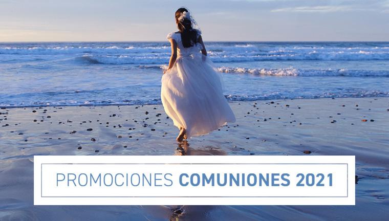 Promociones Comuniones 2021 - ofertas válidas hasta el 31/10/21